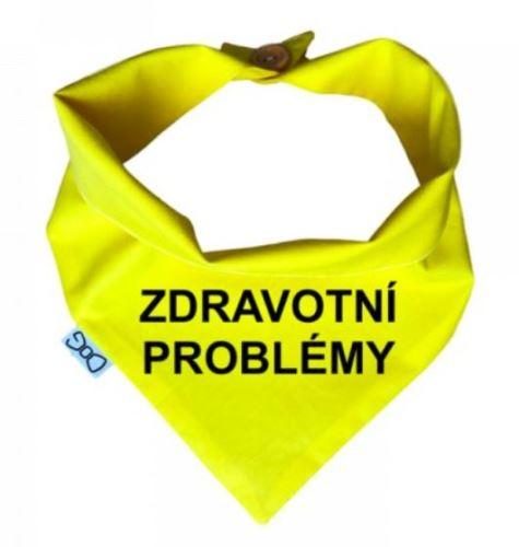 Funky Dog Žlutý šátek ZDRAVOTNÍ PROBLÉMY - vel. XL
